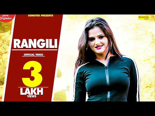 Rangili | Angali Raghav | New Popular Haryanvi Songs 2019 | NCR Movie | Sonotek