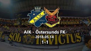 AIK - Östersunds FK 1-1 (2018.05.14)