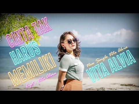 Vita Alvia - Cinta Tak Harus Memiliki ( Official Music Video )