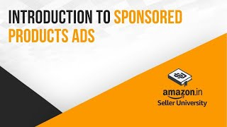 Sponsored Products Introduction | Promote & Improve visibility of your products on Amazon.in