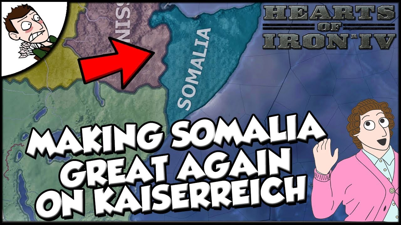 Making Somalia Great Again on Kaiserreich Hearts of Iron 4 hoi4 Gameplay