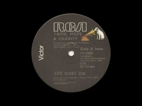 Faith, Hope & Charity - Life Goes On (12 Inch Mix)