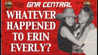 Guns N' Roses  Whatever Happened to Erin Everly? Sweet Child of Mine