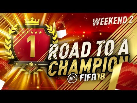 ROAD TO A CHAMPION!! | NUMBER #1 AGAIN!! | FUT CHAMPIONS | FIFA 18 ULTIMATE TEAM (Weekend 2)