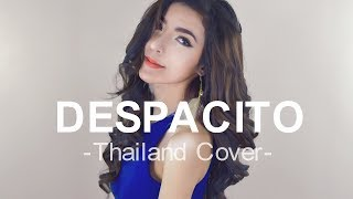 Despacito - Luis Fonsi (Thailand Cover) I Nutty Nathamon