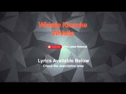 Whistle Karaoke Whistle Karaoke