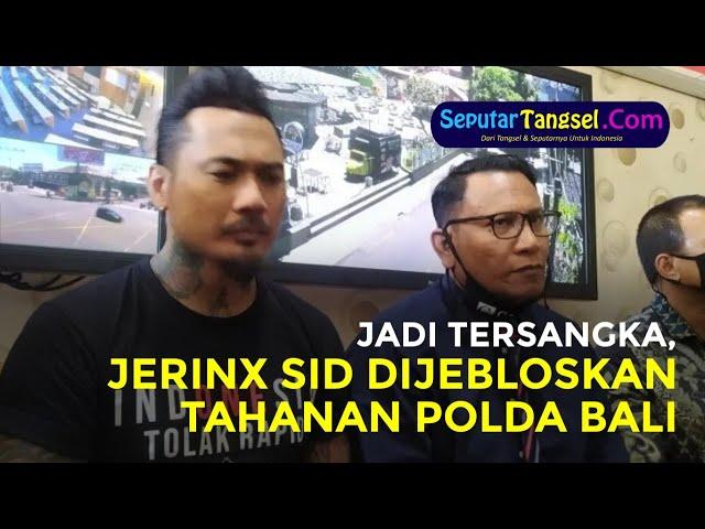 Jadi Tersangka, Jerinx SID Langsung Dijebloskan Tahanan Polda Bali