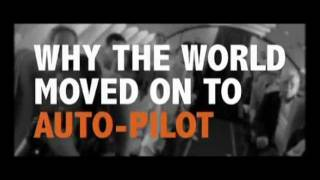 Why The World Moved On To Auto-Pilot.....