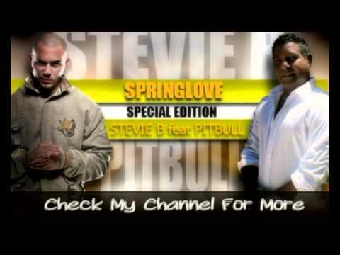Stevie B feat. Pitbull - Spring Love 2013 (Lyrics)