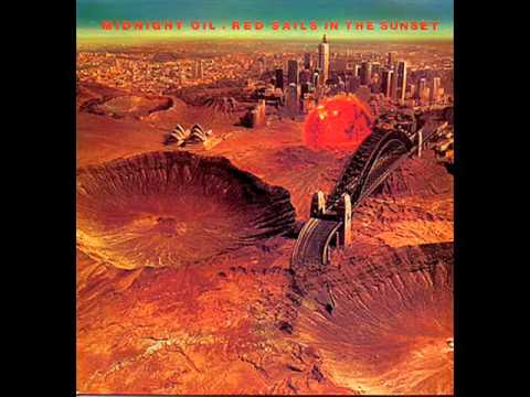 Midnight Oil - 12 - Shipyards Of New Zealand - Red Sails In The Sunset (1984)