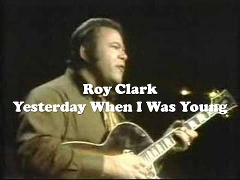 Roy Clark - Yesterday When I Was Young 17/06/2019
