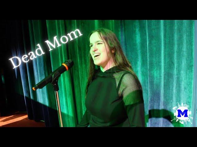 Dead Mom -  Zoe Squeglia