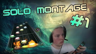 Clone Hero Solo Montage #1 | I really like this game :D