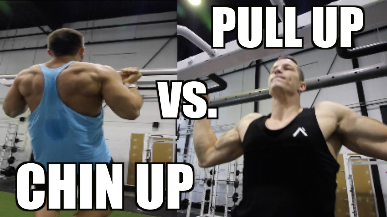 Pull Up vs Chin Up - Which is Better For Size and Definition ...