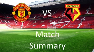 Manchester United vs Watford Match Summary | The One United