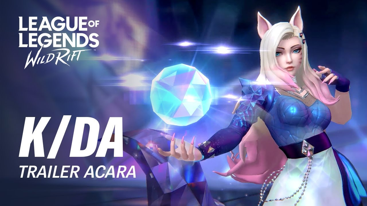 K/DA ALL OUT | Trailer Acara Resmi - League of Legends: Wild Rift