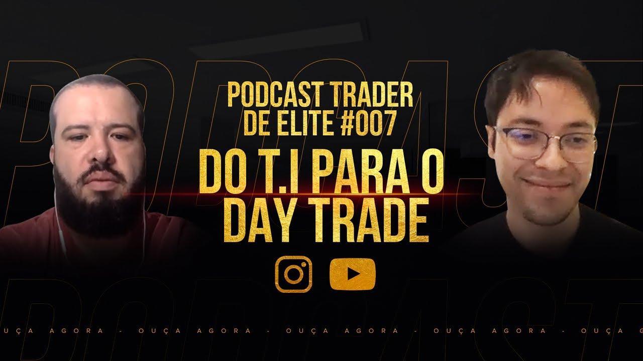 1.000,00 POR DIA NO DAY TRADE I PODCAST TRADER DE ELITE C/ WASHINGTON I EPISÓDIO #007