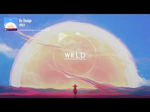 WRLD - By Design