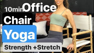 10 Minute Office Chair Yoga stretch and Strengthen Easy to follow Sequence