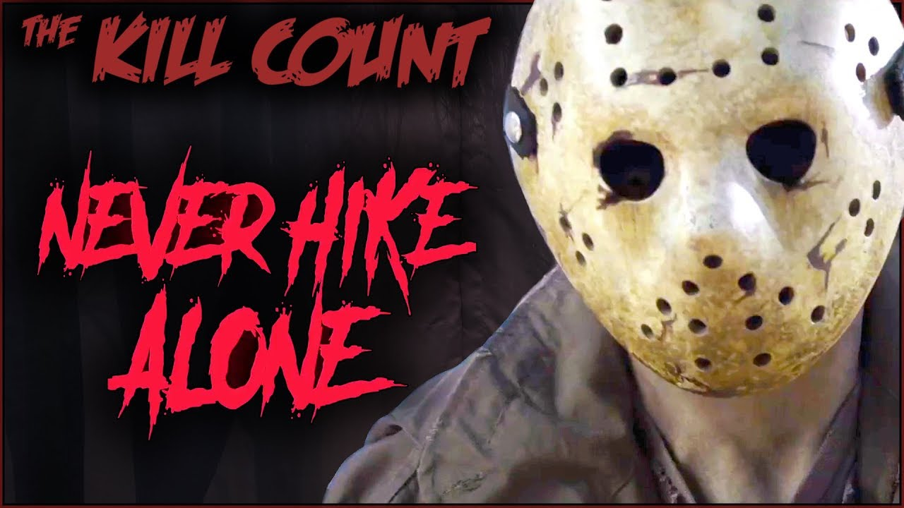 Never Hike Alone (2017) KILL COUNT - YouTube