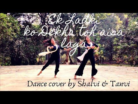 Ek Ladki Ko Dekha Toh Aisa Laga| Sonam Kapoor| Rajkumar Rao| Dance Cover By SHALVI AND TANVI