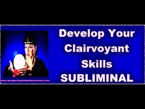 Activate Your Natural Clairvoyant Abilities - Subliminal Psychic Powers