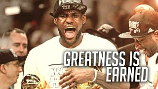 [UNREALIZED] Lebron James - Greatness is Earned (2013 Playoffs Mix)
