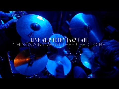 Jon Foster Trio w. Ewen Farncombe  Things Ain't What They Used To Be