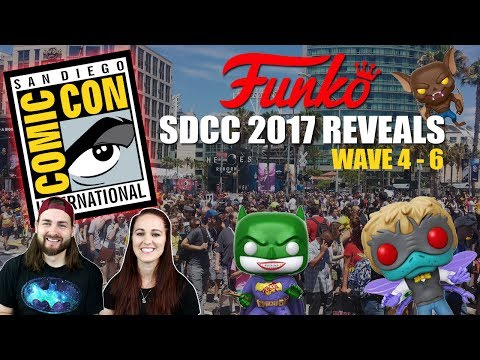 SDCC 2017 Funko Exclusives - Waves 4 - 6