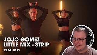 LITTLE MIX - STRIP - DANCE CHOREOGRAPHY BY JOJO GOMEZ | #TMILLYTV - REACTION!