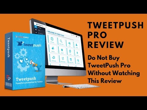 TweetPush Pro ✪  TweetPush Pro Review ✪ Tweet Push Pro ✪. http://bit.ly/34afKXn
