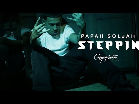 Papah Soljah-Steppin (Official Music Video)