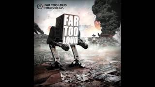Far Too Loud 600 Years HQ