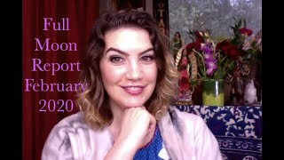 Mystic Membership: Full Moon Report for February 2020
