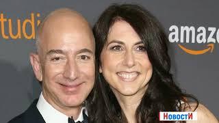 Самый богатый человек в мире Джефф  Безос разводится с женой, 1080p, Jeff Bezos is getting divorced