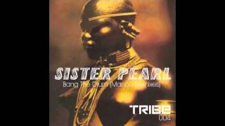 sister pearl bang the drum manoo dub remix