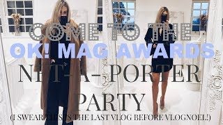 COME TO THE OK! MAG AWARDS & NET A PORTER PARTY | IAM CHOUQUETTE
