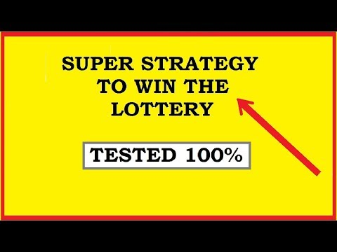 Super Strategy to win the Lottery - Simple and Effective Technique 100% Tested