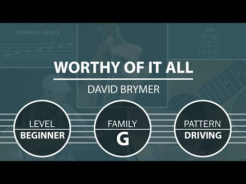 Worthy Of It All (David Brymer) | How To Play On Guitar