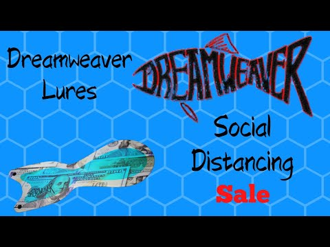 Dreamweaver Lures Social Distancing Sale