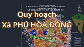 Thông tin quy hoạch xã Phú Hòa Đông - Làng bánh tráng đã thành các KDC đông đúc ven sông Sài Gòn