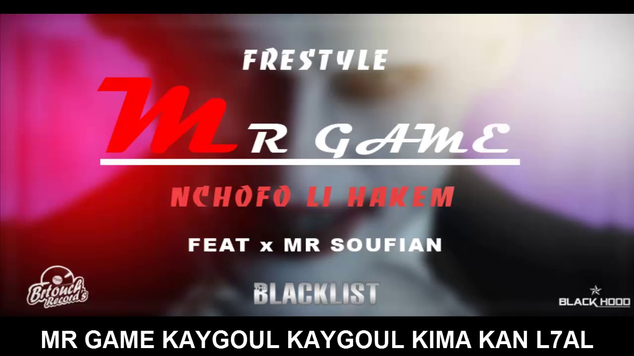 Download Mr Game -- ZID NCHOFO LI 7AKEM __ Rap Maroc (Expliciti) 2017