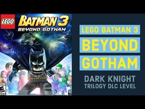 "Lego Batman 3: Beyond Gotham - Let's Play - ""Dark Knight Trilogy"" DLC Level |"