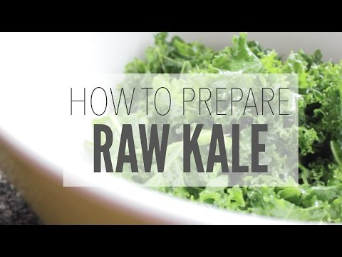 The Best Way to Prepare Raw Kale