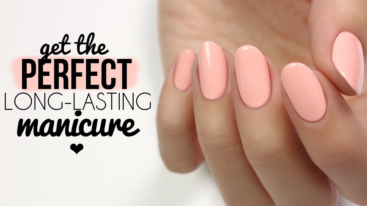 Tips & Tricks To Get The Perfect, Long-Lasting Manicure! - YouTube