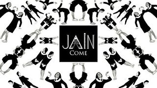 Jain - Come HQ LYRICS ON SCREEN