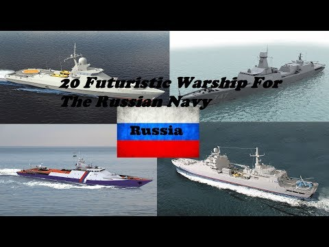 20 Futuristic Warship For The Russian Navy - 2017