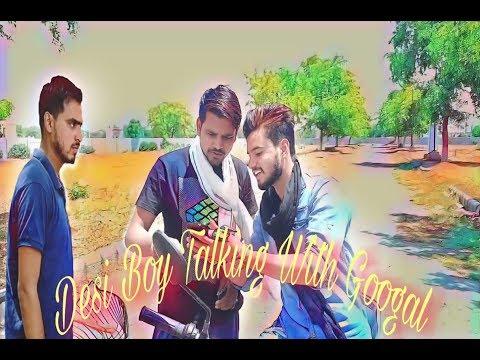 Desi boy talking with Google # Inder saini v/s Amit Badhana # Desi video