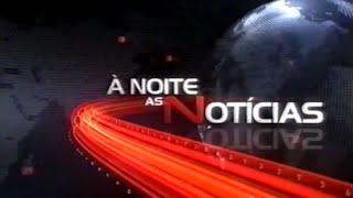 À Noite as Notícias RTPN 2008