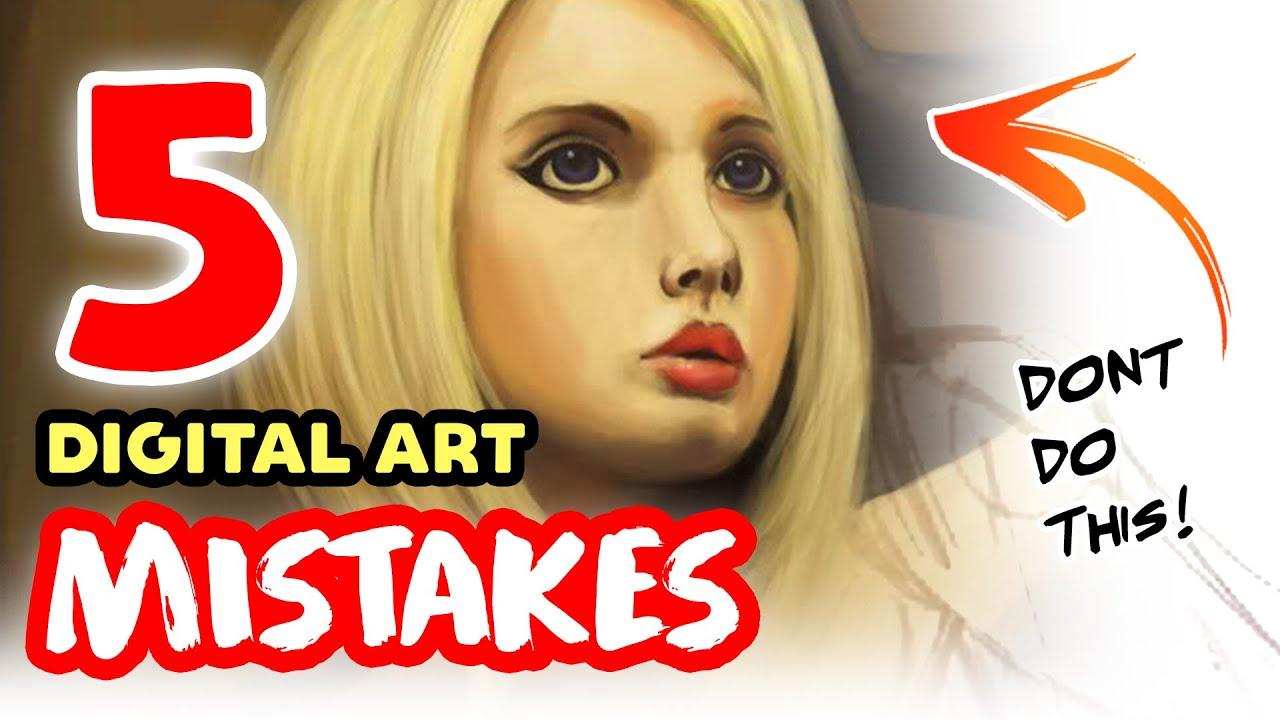 Top 5 Digital Art Mistakes (That We Keep Making!)
